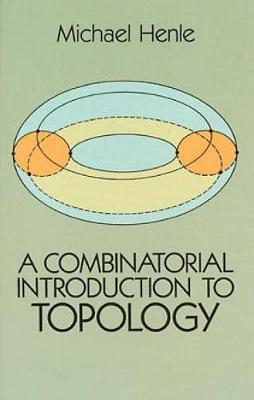 A Combinatorial Introduction to Topology - Dover Books on Mathematics (Paperback)