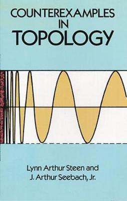 Counterexamples in Topology - Dover Books on Mathematics (Paperback)
