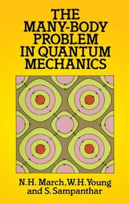 The Many-body Problem in Quantum Mechanics - Dover Books on Physics (Paperback)