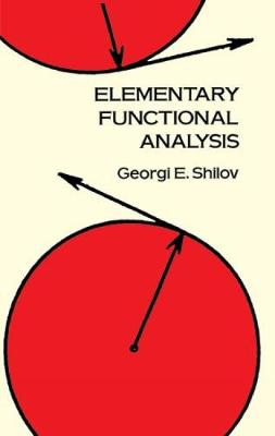 Elementary Functional Analysis - Dover Books on Mathematics (Paperback)