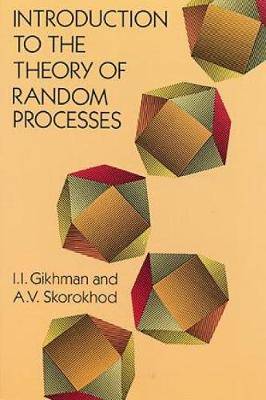 Introduction to the Theory of Random Processes - Dover Books on Mathematics (Paperback)