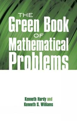 The Green Book of Mathematical Problems - Dover Books on Mathematics (Paperback)
