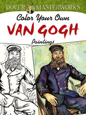 Dover Masterworks: Color Your Own Van Gogh Paintings (Paperback)
