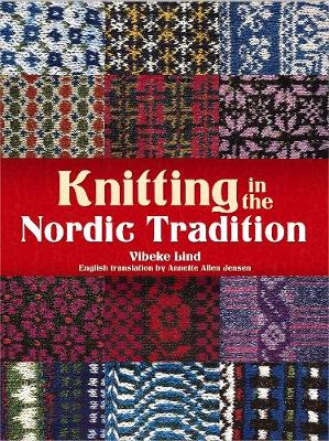 Knitting in the Nordic Tradition (Paperback)