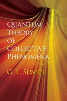 Quantum Theory of Collective Phenomena - Dover Books on Chemistry (Paperback)