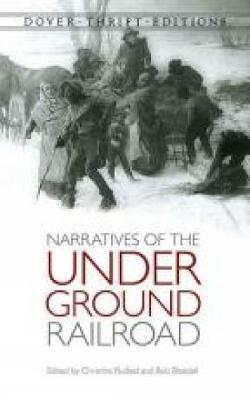 Slave Narratives of the Underground Railroad - Dover Thrift Editions (Paperback)