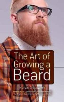 The Art of Growing a Beard (Paperback)