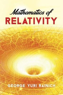 Mathematics of Relativity - Dover Books on Physics (Paperback)