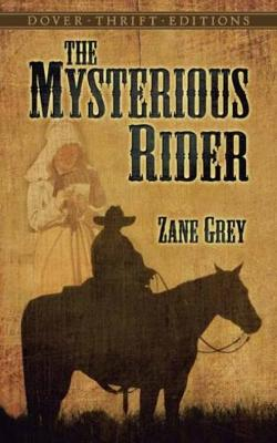 The Mysterious Rider - Thrift Editions (Paperback)