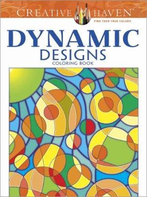 Creative Haven Dynamic Designs Coloring Book - Creative Haven Coloring Books (Paperback)