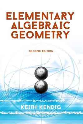 Elementary Algebraic Geometry: Seco - Dover Books on Mathematics (Paperback)