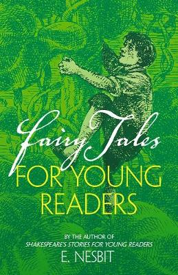 Fairy Tales for Young Readers: By the author of Shakespeare's Stories for Young Readers (Paperback)