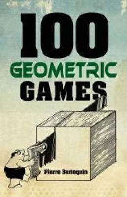 100 Geometric Games (Paperback)