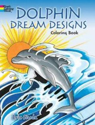 Dolphin Dream Designs Coloring Book (Paperback)
