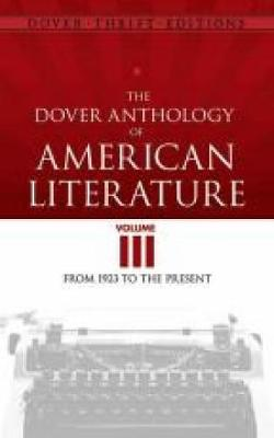 Dover Anthology of American Literature, Volume III: From 1923 to the Present - Dover Thrift Editions (Paperback)
