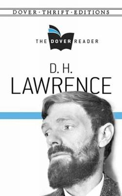 D. H. Lawrence The Dover Reader - Dover Thrift Editions (Paperback)