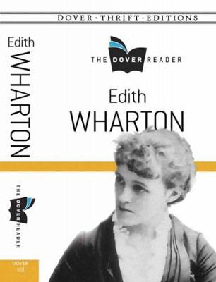Edith Wharton The Dover Reader - Dover Thrift Editions (Paperback)