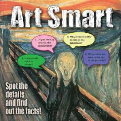 Art Smart: Spot the Details and Find Out the Facts! (Paperback)