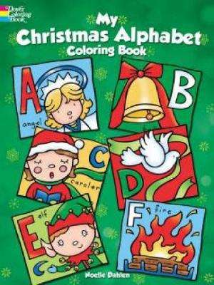 My Christmas Alphabet Coloring Book - Dover Holiday Coloring Book (Paperback)