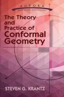 The Theory and Practice of Conformal Geometry (Paperback)