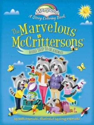 Storyland: The Marvelous McCrittersons -- Road Trip to Grandma's: A Story Coloring Book (Paperback)