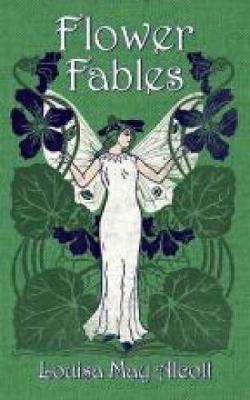 Flower Fables - Dover Children's Classics (Paperback)