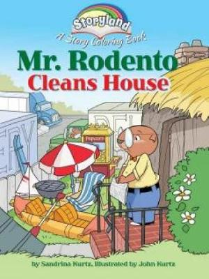 Storyland: Mr. Rodento Cleans House: A Story Coloring Book (Paperback)