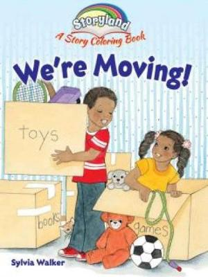 Storyland: We're Moving!: A Story Coloring Book - Dover Coloring Books (Paperback)