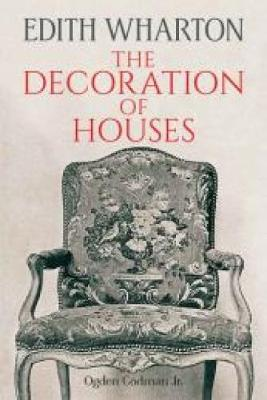 The Decoration of Houses - Dover Architecture (Paperback)