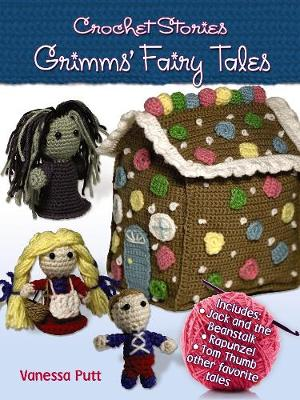 Crochet Stories: Grimm's Fairy Tales - Dover Knitting, Crochet, Tatting, Lace (Paperback)