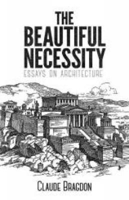 The Beautiful Necessity (Paperback)