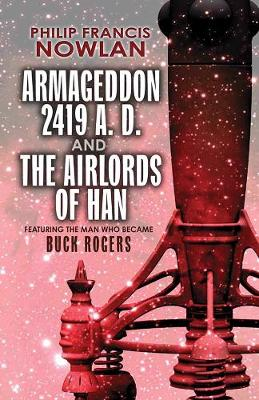 Armageddon--2419 A.D. and The Airlords of Han (Paperback)