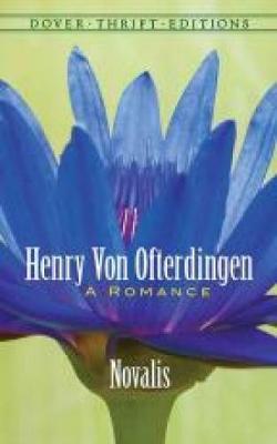 Henry Von Ofterdingen: A Romance - Dover Thrift Editions (Paperback)