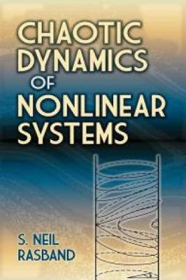 Chaotic Dynamics of Nonlinear Systems - Dover Books on Physics (Paperback)