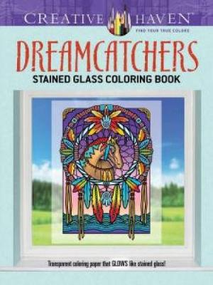 Creative Haven Dreamcatchers Stained Glass Coloring Book - Creative Haven Coloring Books (Paperback)