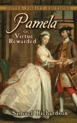 Pamela: or, Virtue Rewarded - Dover Thrift Editions (Paperback)