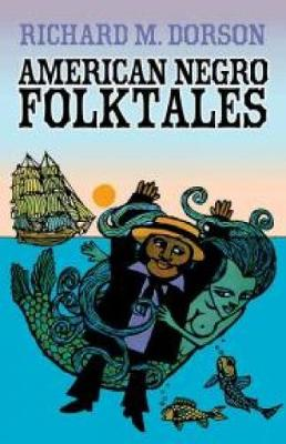 American Negro Folktales (Paperback)
