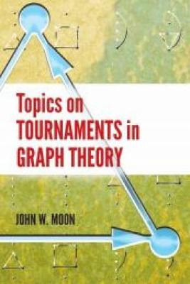 Topics on Tournaments in Graph Theory - Dover Books on Mathematics (Paperback)