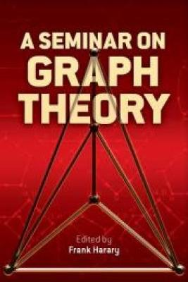 A Seminar on Graph Theory - Dover Books on Mathematics (Paperback)