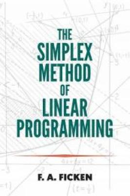 The Simplex Method of Linear Programming - Dover Books on Mathematics (Paperback)