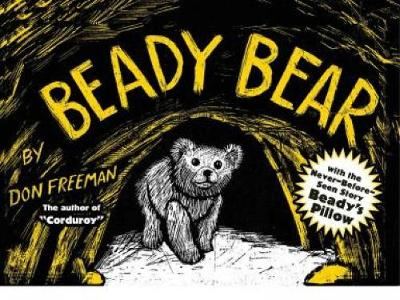 Beady Bear: with the Never-Before-Seen Story Beady's Pillow (Paperback)