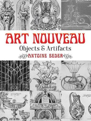Art Nouveau: Objects and Artifacts - Dover Pictorial Archive (Paperback)