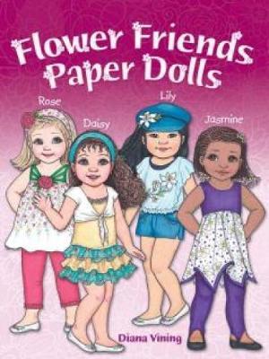 Flower Friends Paper Dolls - Dover Paper Dolls (Paperback)
