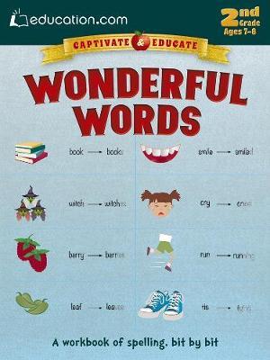 Wonderful Words: A workbook of spelling, bit by bit (Paperback)