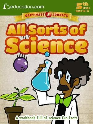 All Sorts of Science: A workbook full of science fun facts (Paperback)