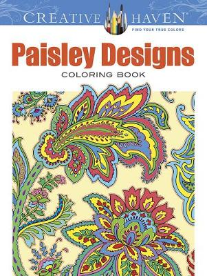 Creative Haven Paisley Designs Collection Coloring Book (Paperback)