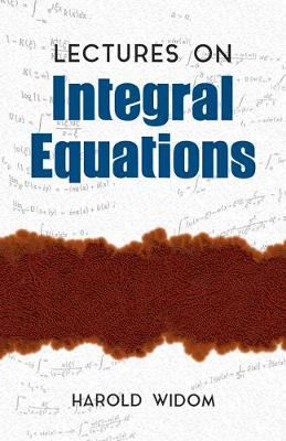 Lectures on Integral Equations (Paperback)
