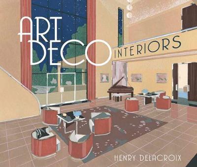 Art Deco Interiors (Paperback)