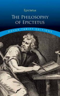 Philosophy of Epictetus: Golden Sayings and Fragments (Paperback)