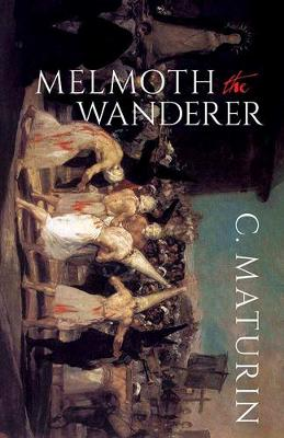 Melmoth The Wanderer (Paperback)
